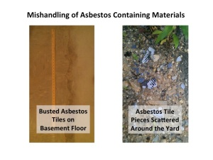 Asbestos Containing Material Ignored and Mishandled